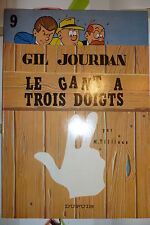 BD gil jourdan n°9 le gant a 3 doigts réédition brochée 1981 TBE m tillieux