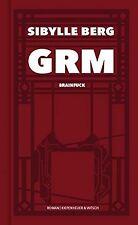 GRM: Brainfuck. Roman von Berg, Sibylle | Buch | Zustand sehr gut