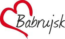 """Auto Aufkleber """" Babrujsk """" Sticker Weißrussland ca.9x15cm konturgeschnitten"""
