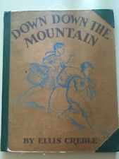 Down Down the Mountain Ellis Credle children's book 1934 VINTAGE ex-library