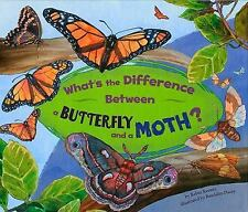 What's the Difference Between a Butterfly and a Moth? (What's the-ExLibrary