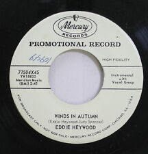 50'S & 60'S 45 Eddie Heywood - Winds In Autumn / High On A Windy Hill On Mercury