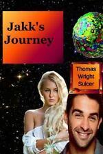 Jakk's Journey by Sulcer, Thomas W.