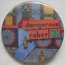 Dangerous Robot On Button Pin Pinback Novus Ordo Seclorum