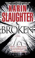 Broken: A Novel (Will Trent) by Karin Slaughter