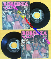 LP 45 7'' ROBERTA KELLY Love sing Funky stardust 1977 italy DURIUM no* cd mc dvd