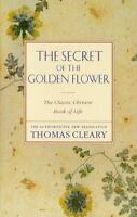 The Secret Of The Golden Flower: By Thomas Cleary