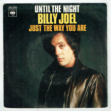 "Billy JOEL Vinyl 45 tours 7"" UNTIL THE NIGHT - JUST THE WAY YOU ARE - CBS 7948"