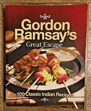 GORDON RAMSAY's Great Escape: 100 Classic INDIAN Recipes COOKBOOK UK Printing