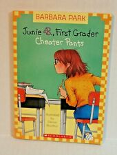 Junie B.,First Grader : Cheater Pants by Barbara Park - Paperback Book