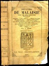 A. Périé-SOUVENIRS DE MALAISIE, 11 Ans sous l'Equateur, Indochine-Singapour-1885