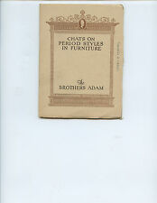 """1924 """"CHATS ON PERIOD STYLES IN FURNITURE--THE BROTHERS ADAM"""" BOOK (31 PAGES)"""