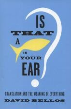 Is That a Fish in Your Ear?: Translation and the Meaning of Everything-ExLibrary