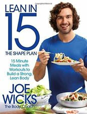 Lean in 15 - The Shape Plan: 15 Minute Meals With Workouts to Build a Strong, ,
