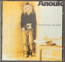 ANOUK Together Alone CD 11 track 1997 NOBODY'S WIFE Mood Indigo SACRIFICE