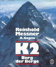 Reinhold Messner, A. Gogna, K2 Berg d Berge, K 2 Karakorum, Himalaya Bergsteigen