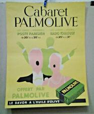AFFICHE PUB ANCIENNE SAVON PALMOLIVE A L' HUILE D' OLIVE CABARET RADIO TOULOUSE