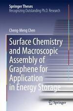 Surface Chemistry and Macroscopic Assembly of Graphene for Application in Ene...