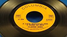 CLAUDE KING - A Lace Mantilla And A Rose Of Red - 1964 Strong VG+ CANADA PRESS
