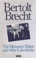 Measures Taken and Other Lehrstucke (Arcade Brecht) by Brecht, Bertolt