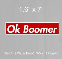 car Windows White Ok Boomer Decal Sticker 6 for car Bumpers Trucks Millenial gen XSUVs JDM Vinyl Decal Made in The USA
