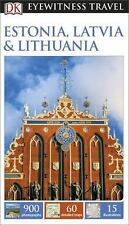 Dk Eyewitness Travel Guide: Estonia, Latvia & Lithuania: By DK Publishing