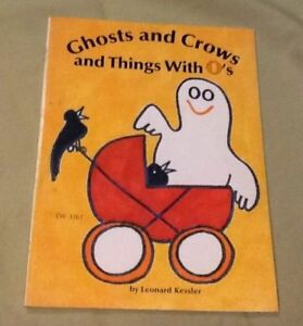 Ghosts and Crows and Things With O's, scholastic. Reader 1976