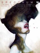 Spectrum 18: The Best in Contemporary Fantastic Art Hardcover