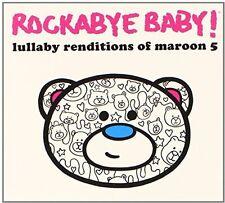 Rockabye Baby, Rocka - Lullaby Renditions of Maroon 5 [New CD]
