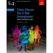 TIME Pieces for E Flat Saxophone Volume 1 Music Through The Ages in 2 Volumes