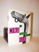 China Preistoria - Watson: LA CINA PRIMA DEGLI HAN 1963 Saggiatore Tavole illust