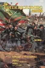 The Fredericksburg Campaign by Edward J. Stackpole (1991, Paperback)