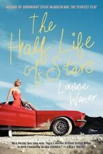 The Half Life of Stars : A Novel by Louise Wener (2006, Paperback)
