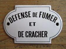 Plaque émaillée bombée DEFENSE DE FUMER ET DE CRACHER emailschild enamel sign