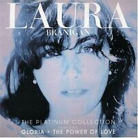 LAURA BRANIGAN The Platinum Collection CD BRAND NEW Best Of Gloria
