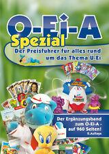 BRANDNEU! O-Ei-A Spezial (2. Auflage) - NEUAUFLAGE des Preisführers für Profis!!