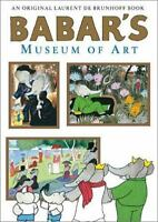 Babar's Museum of Art (hardcover) with pull-out poster by Laurent de Brunhoff