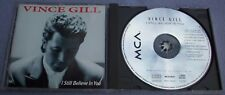 VINCE GILL I Still Believe In You MCA Germany EARLY ISSUE NO IFPI CODE Country