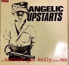 ANGELIC UPSTARTS - Machine Gun Kelly ...ma - Vinile 12 Mix - New