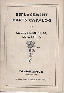 VINTAGE JOHNSON OUTBOARD MOTOR MODEL KA-38/39/10/KS/KD-15 PARTS MANUAL P/N300770