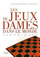 Livre les jeux de dames dans le monde techniques Jean-Bernard Alemanni book