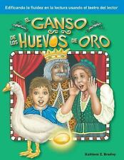 El Ganso de los Huevos de Oro: Fables (Building Fluency Through Reader's