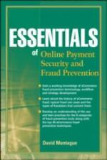 Essentials of Online Payment Security and Fraud Prevention by David Montague