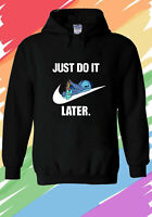 Disney Lilo and Stitch do it later quotes Funny Hoodie Men Women Unisex V230