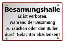 Blechschild - BESAMUNGSHALLE - ES IST VERBOTEN DEN BULLEN... -  20x30 cm 23043