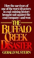 The Buffalo Creek Disaster: How the survivors of one of the worst disasters in c