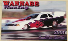 "RARE VINTAGE ""WANNABE RACING"" ""2001 CADILLAC SEVILLE"" A/FC DRAG RACING HANDOUT!!"