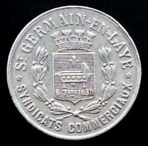 25 CENTIMES 1918 SAINT GERMAIN en LAYE / FRANCE - monnaie de nécessité Union