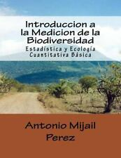 Introduccion a la Medicion de la Biodiversidad by Antonio Perez (2015,...