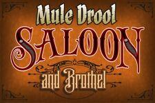 Custom Vintage Saloon & Brothel Sign - Mule Drool